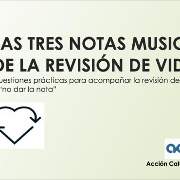 «Les tres notes musicals de la Revisió de Vida»
